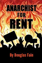 Anarchist for Rent